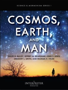 Science and Mormonism: Cosmos, Earth, and Man